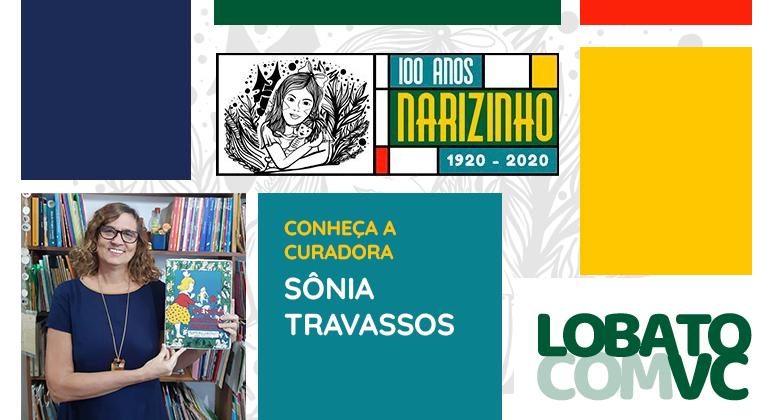 Conheça a curadora Sônia Travassos